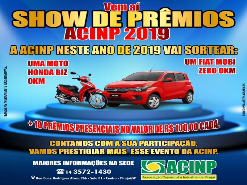 SHOW DE PRÊMIOS DA ACINP 2019